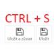 Uložení klávesovou zkratkou CTRL + S kdekoliv